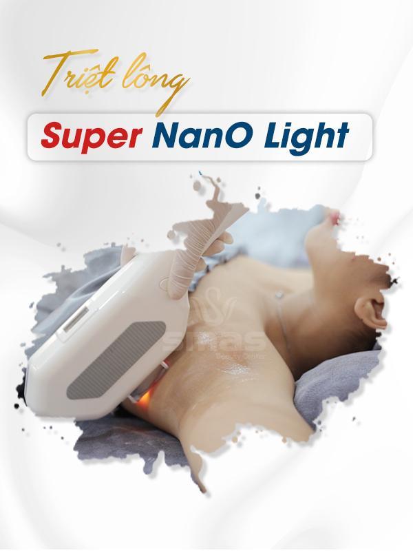 Công nghệ triệt lông vĩnh viễn Super Nano Light